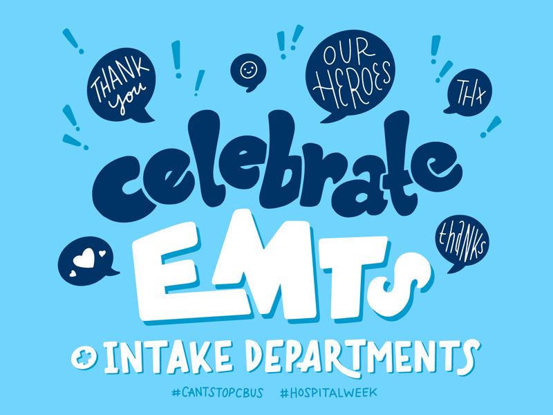 Celebrate EMTs + Intake Departments