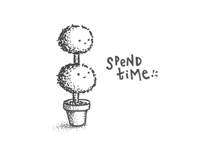 Spend Time.