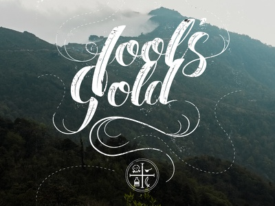 Fools Gold hand type type lettering pirate fools gold fool typography