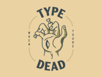 Type When You're Dead