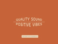 Quality Sound : Positive Vibes