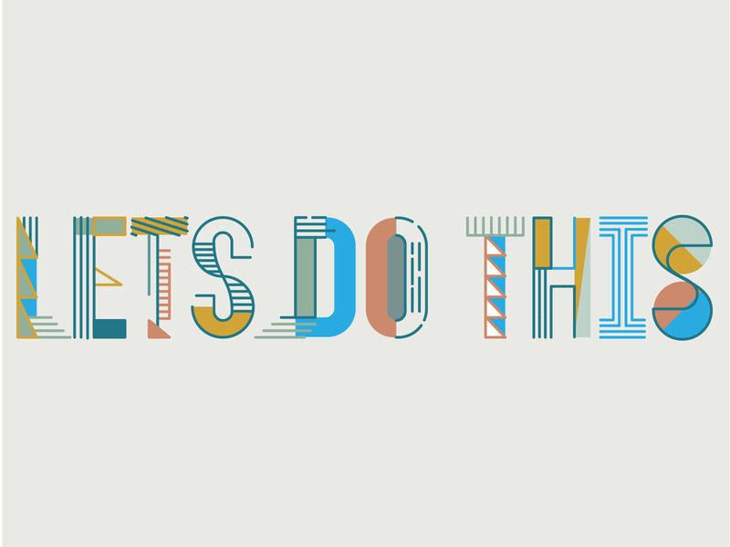 Let's Do This design lettering typography art mural norfolk typography