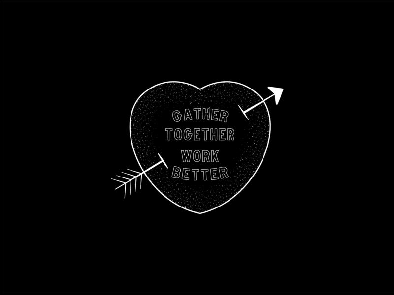 Gather Work Better vector black richmond design lettering illustration typography