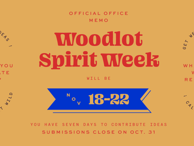 Woodlot Spirit Week lettering virginia richmond woodlot campfire banner week spirit martha primary ohno blazeface lockups typography