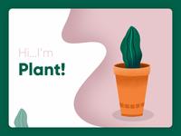 Hi...I'm Plant