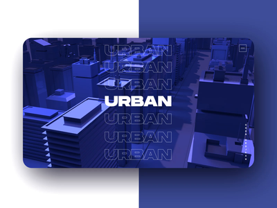 Urban 3D Interactive Experience Full CG Web GL model 3d cinema cg design app web uidesign animation motion webgl interactive uiux ui