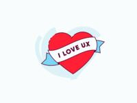 I love UX