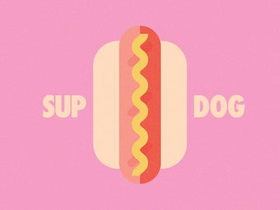 SUP DOG.