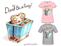 Don´t Be a Pussy! T-Shirt