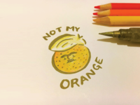 Not My Orange