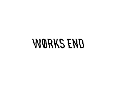 WORKS END