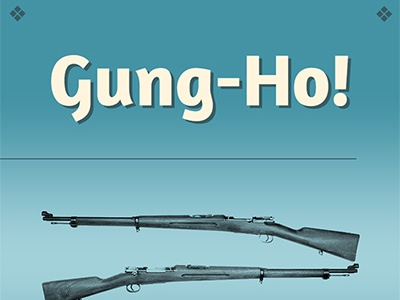 Gung Ho poster words language type typography