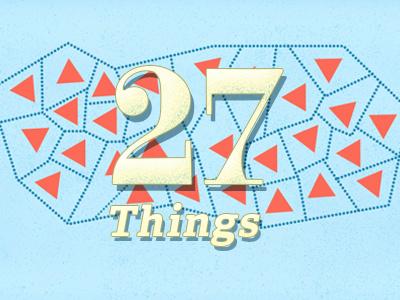 27 Things 27 type numbers