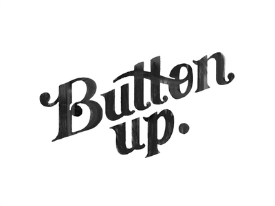 ButtonUp. clothing identity brand typography lettering custom india ink