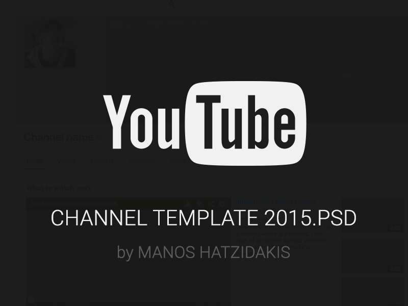 Youtube channel 2015 free psd by manos hatzidakis dribbble for Youtube channel picture template