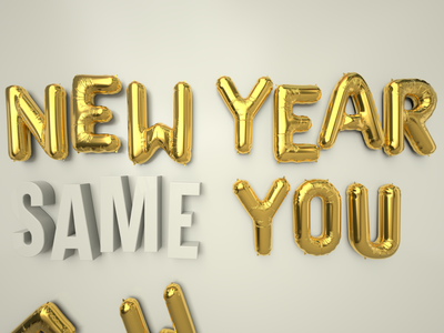 New Year Same You goals new year balloon redshift c4d
