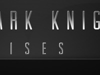 Dark Knight Rises Typography