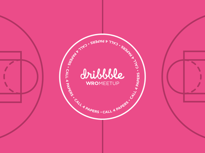 📢 Dribbble WroMeetup #2: Call 4 Papers! dribbble meetup wroclaw call for papers prelengets speakers