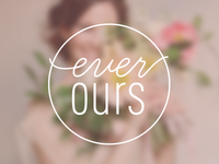 ever ours : progress