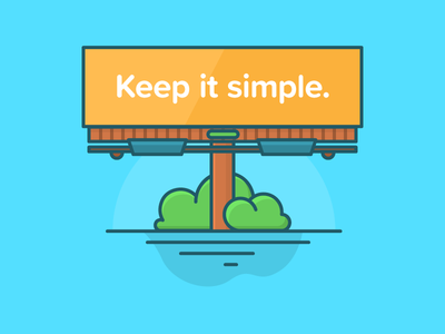 Keep it simple tips sign outdoor advertising illustration billboard