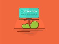 Attention, Not Distraction