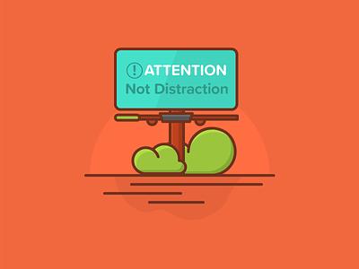Attention, Not Distraction tips advertising line sign blue orange illustration ad billboard