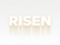 Risen » Resurrection Sunday