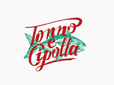 Tonno e Cipolla drawing fish tuna illustration lettering hand