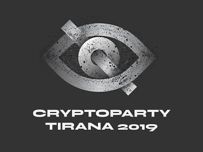 👁️ CryptoParty Tirana 2019 surveillance hacking cryptoparty noise privacy dark eye graphic design graphicdesign