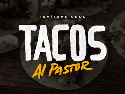 Invítame unos tacos food mexican handlettering lettering hermosillo mexico tacos
