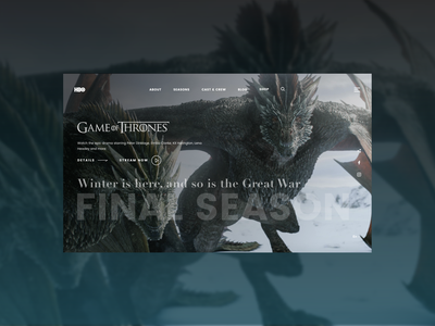 Game of thrones Landing page (HBO) website final home page website john snow night king design web page ux design got dragons motion design ui design concept landing page web design tv show game of thrones hbo ux ui