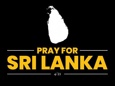 Pray For Sri Lanka sunday easter dark days sad 421 pray for sri lanka colombo poster graphic design help god pray sri lanka