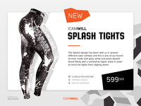 ICANIWILL Splash Tights (#36 Special Offer)