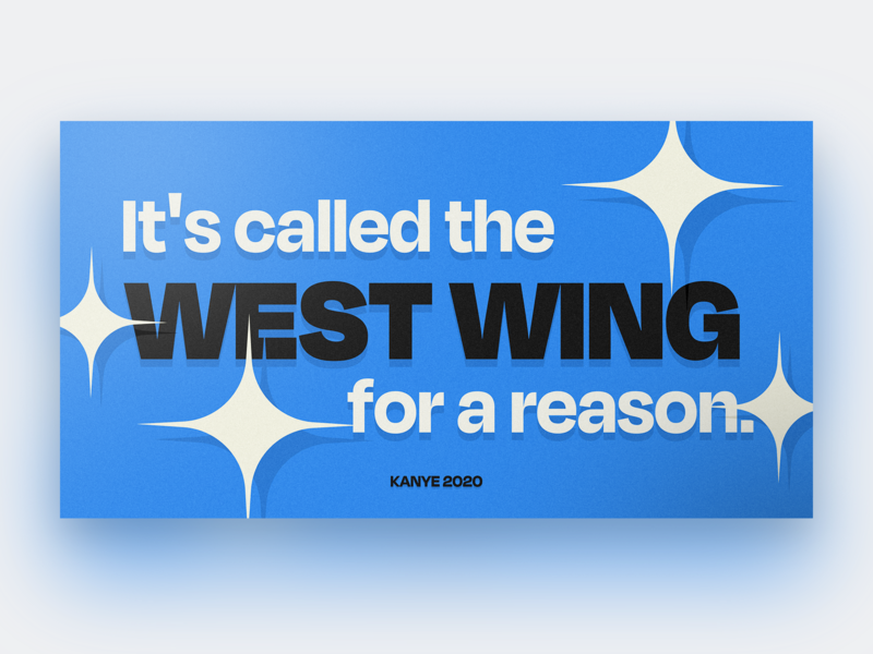 Kanye 2020 yeezy typeface typography card illustration west wing presidential election president politics west kanye 2020 election