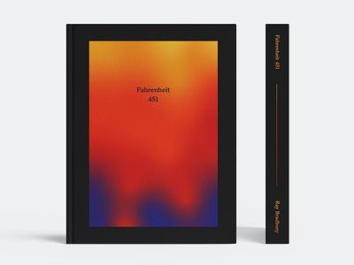 Fahrenheit 451 Book Cover heat fire 451 fahrenheit gradient design cover book