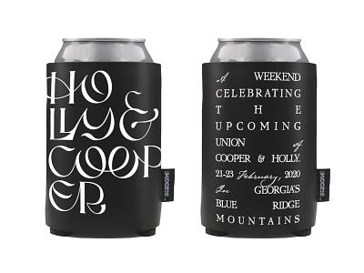 Cooper & Holly wedding lettering typography typeface beer koozie