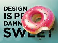 Design is pretty damn sweet