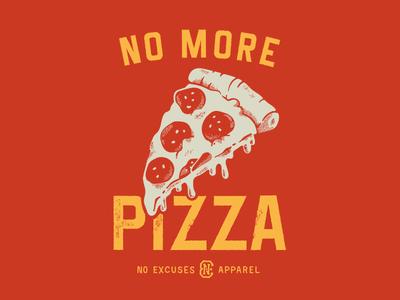 No More Pizza slice vintage no excuses texture red apparel tshirt food pizza