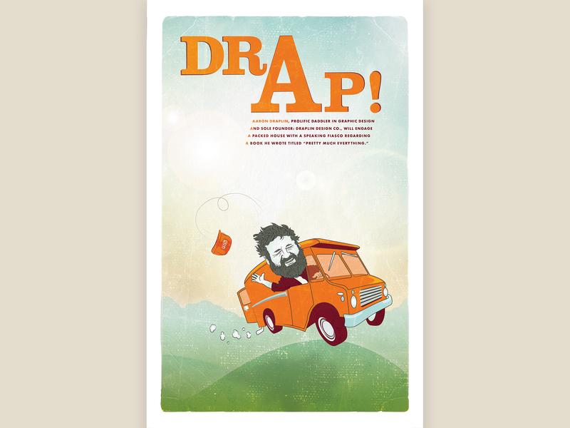 Draplin (alternative) poster draft cartoon van truck orange ddc draplin poster light texture vector illustration illustrator