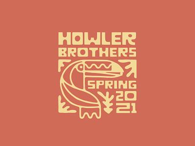 Howler Brothers Spring 2021 2021 toucan spring texas austin howler brothers howler bros graphic design typography branding design logo illustration