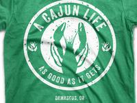 A Cajun Life Shirt