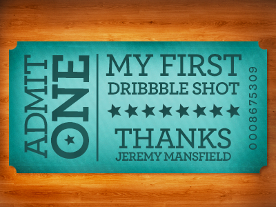 First Shot debut texture ticket thanks typography