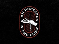 Oh Precious Is The Flow