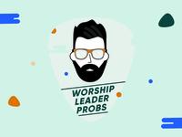 Worship Leader Probs branding