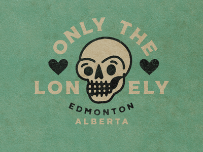 Only the Lonely lonely hearts skulls skull