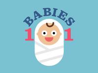 Babies 101