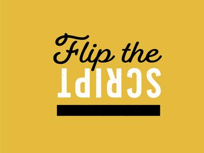 Buzzword: Flip the Script
