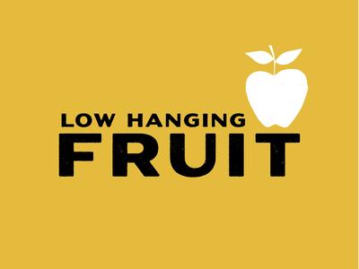 Buzzwords: Low Hanging Fruit