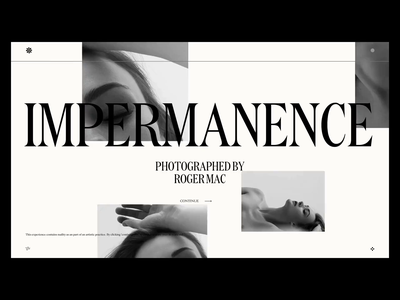 Impermanence — Photographed by Roger Mac ui web typography ux uidesign website