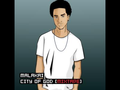 Malakai - City Of God [Mixtape] Album Cover malakai city of god mixtape rap hip hop album cover illustration vector kidando